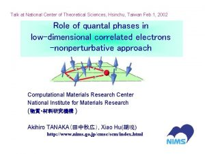 Talk at National Center of Theoretical Sciences Hsinchu