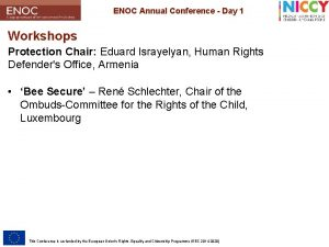 ENOC Annual Conference Day 1 Workshops Protection Chair