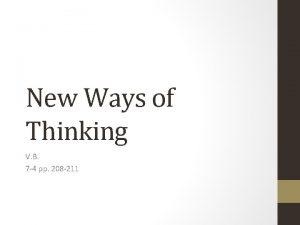 New Ways of Thinking V B 7 4