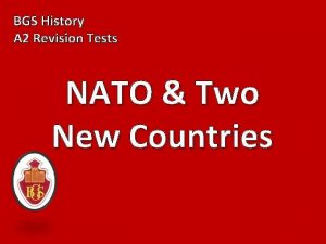 BGS History A 2 Revision Tests NATO Two
