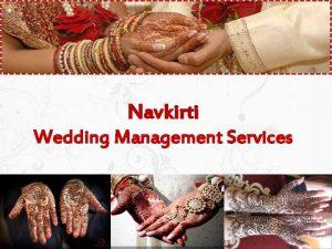 Navkirti Wedding Management Services Wedding and Us Weddings