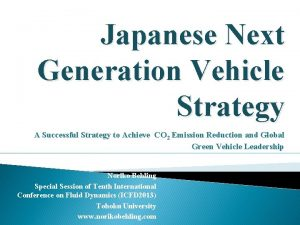 Japanese Next Generation Vehicle Strategy A Successful Strategy