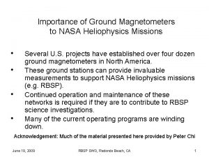Importance of Ground Magnetometers to NASA Heliophysics Missions