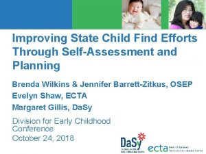 Improving State Child Find Efforts Through SelfAssessment and