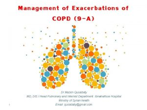 Management of Exacerbations of COPD 9 A 1