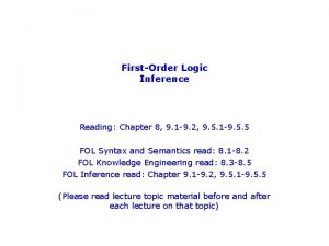 FirstOrder Logic Inference Reading Chapter 8 9 1