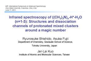 68 th International Symposium on Molecular Spectroscopy Ohio