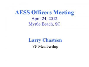 AESS Officers Meeting April 24 2012 Myrtle Beach