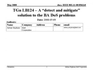 May 2008 doc IEEE 802 11 080562 r
