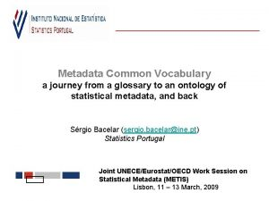 Metadata Common Vocabulary a journey from a glossary