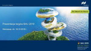 Prezentacja targw BAU 2019 Warszawa dn 16 10