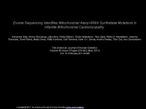 Exome Sequencing Identifies Mitochondrial Alanylt RNA Synthetase Mutations