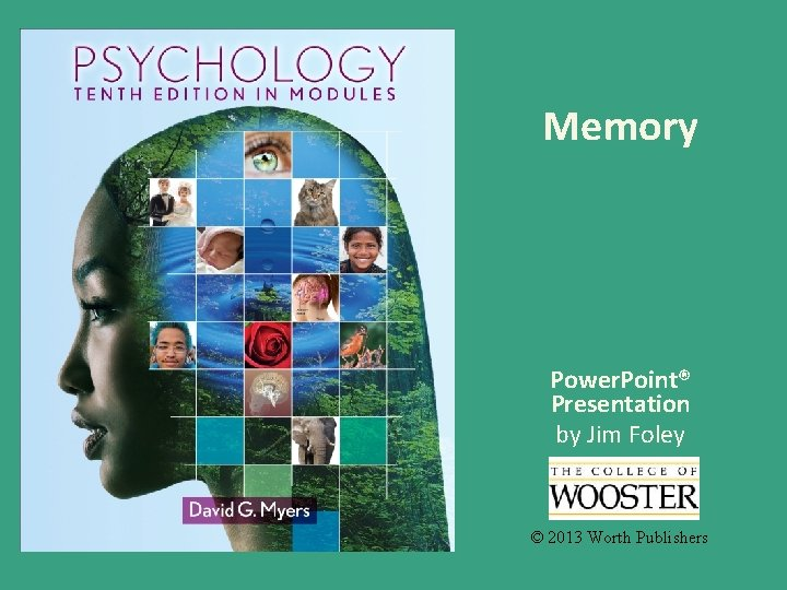 Memory Power Point Presentation by Jim Foley 2013