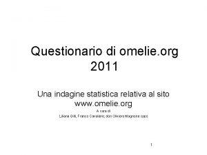 Questionario di omelie org 2011 Una indagine statistica