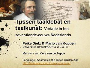 Tussen taaldebat en taalkunst Variatie in het zeventiendeeeuws