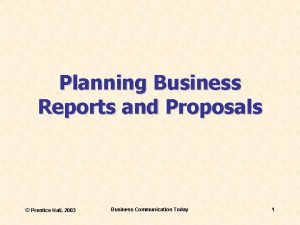 Planning Business Reports and Proposals Prentice Hall 2003