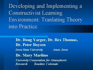 Developing and Implementing a Constructivist Learning Environment Tranlating