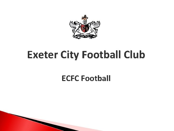 Exeter City Football Club ECFC Football Football Strategic
