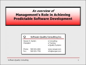An overview of Managements Role in Achieving Predictable