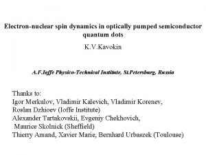Electronnuclear spin dynamics in optically pumped semiconductor quantum