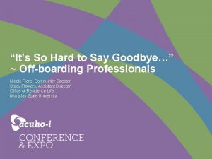 Its So Hard to Say Goodbye Offboarding Professionals