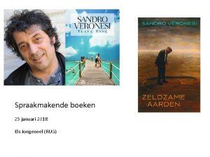 Spraakmakende boeken 25 januari 2018 Els Jongeneel RUG