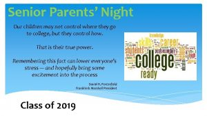 Senior Parents Night Our children may not control