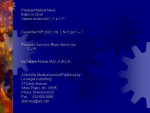 Prestige Medical News EditorinChief Valiere Alcena M D