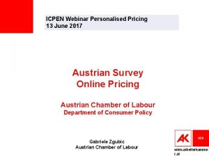 ICPEN Webinar Personalised Pricing 13 June 2017 Austrian