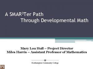 A SMAR 3 Ter Path Through Developmental Math