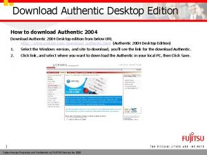 Download Authentic Desktop Edition How to download Authentic