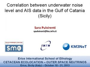 Correlation between underwater noise level and AIS data