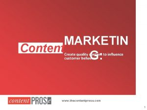 MARKETIN Content G Create quality content to influence