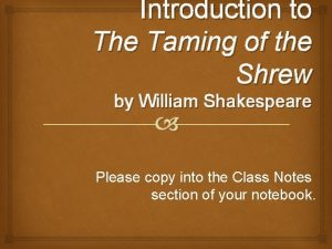 Introduction to The Taming of the Shrew by