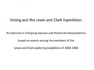Voting and the Lewis and Clark Expedition An