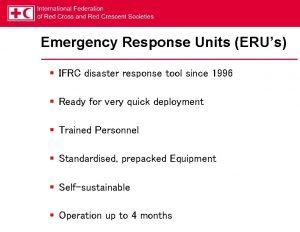 Emergency Response Units ERUs IFRC disaster response tool