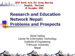 APAN South Asia Net Group Meeting Bangkok Thailand