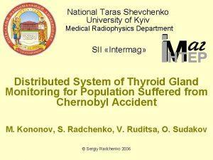 National Taras Shevchenko University of Kyiv Medical Radiophysics
