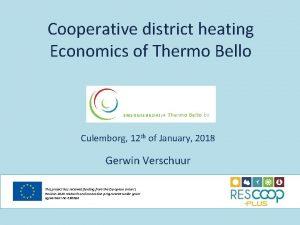 Cooperative district heating Economics of Thermo Bello Culemborg