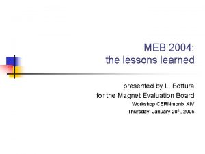 MEB 2004 the lessons learned presented by L