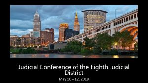 Judicial Conference of the Eighth Judicial District May