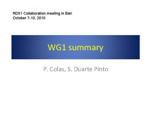 RD 51 Collaboration meeting in Bari October 7