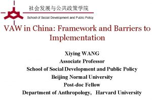 VAW in China Framework and Barriers to Implementation