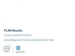 PLAN Results K Foraz on behalf of LS