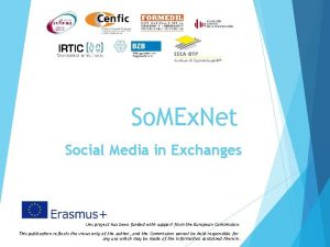 So MEx Net Social Media in Exchanges This