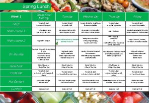Spring Lunch Week 1 MeatFree Monday Tuesday Wednesday