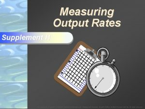 Measuring Output Rates Supplement H To Accompany Krajewski