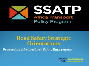 Road Safety Strategic Orientations Proposals on Future Road