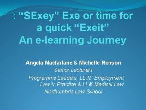 SExey Exe or time for a quick Exeit