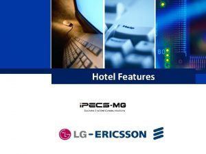 Hotel Features Business Enabled Communications Contents Hotel General